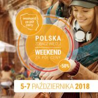 Weekend za pół ceny 5-7.10.2018